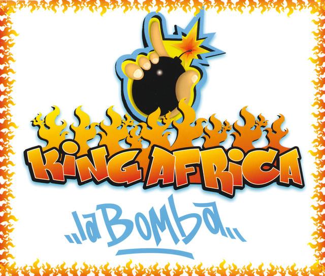 La Bomba - King Africa