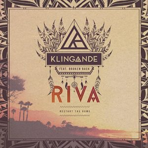 Riva (Restart the Game) [feat. Broken Back] - Klingande