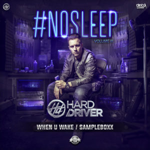 When U Wake - Hard Driver