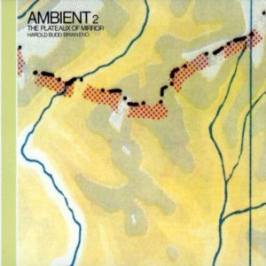 Wind In Lonely Fences - Harold Budd & Brian Eno