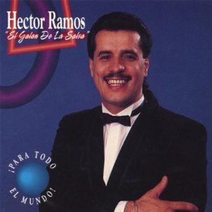 Respetala - Hector Ramos El Galan De La Salsa