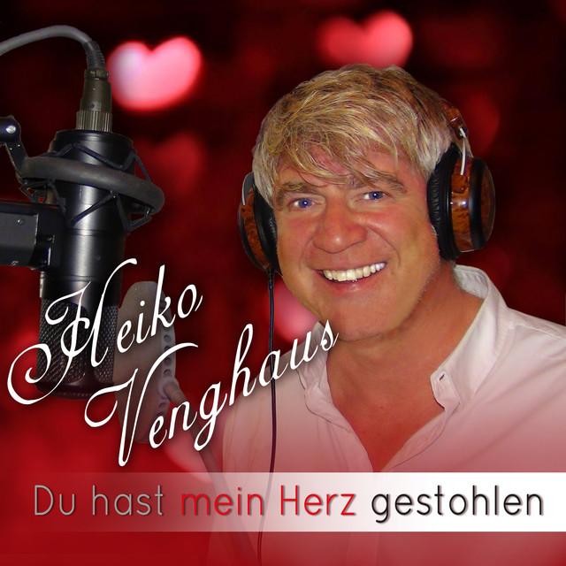Du hast mein Herz gestohlen - Heiko Venghaus