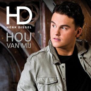 Hou Van Mij - Henk Dissel