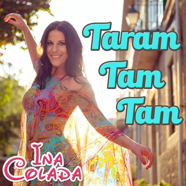 Taram Tam Tam - Ina Colada