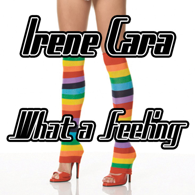 What a Feeling - Irene Cara
