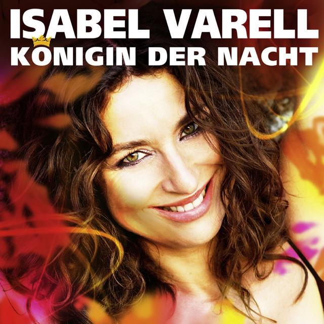 Königin der Nacht - Isabel Varell