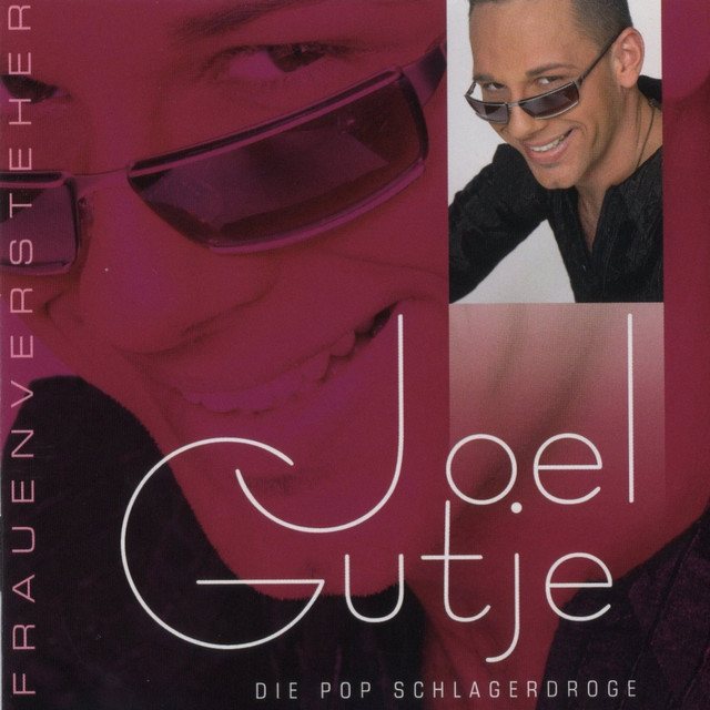 Ich bin ein Frauenversteher - Joel Gutje