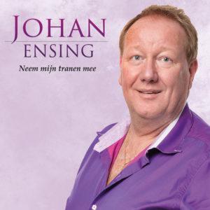 Neem Mijn Tranen Mee - Johan Ensing
