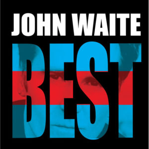 Back on My Feet Again - John Waite