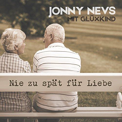 Nie zu spät für Liebe (feat. Glüxkind) [Radio Edit] - Jonny Nevs