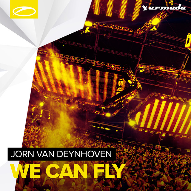 We Can Fly - Jorn Van Deynhoven