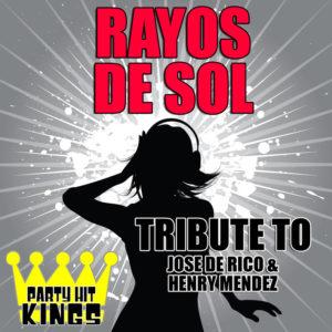 Rayos de Sol - Jose De Rico & Henry Mendez
