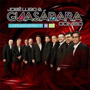 Dónde Están - José Lugo & Guasábara Combo