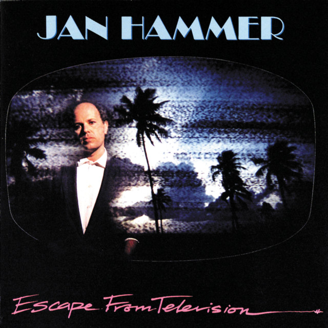 Miami Vice Theme - Jan Hammer