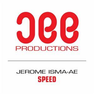Speed - Jerome Isma-Ae