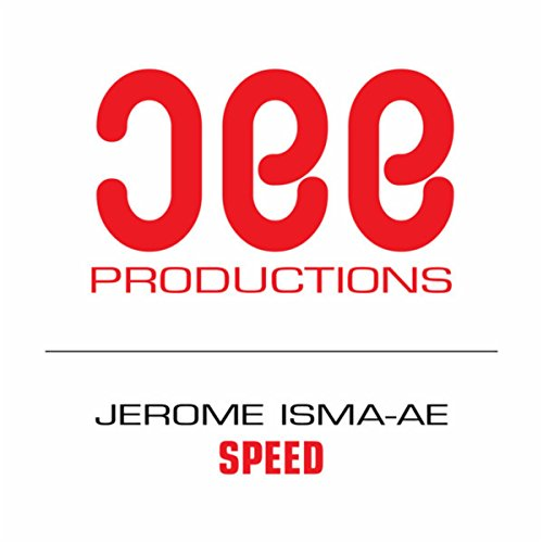 Speed - Jerome Isma-Ae