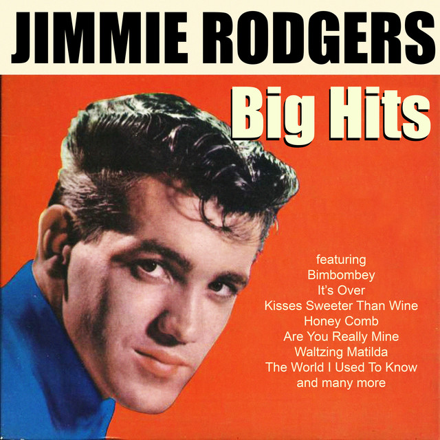 Kisses Sweeter Than Wine - Jimmie Rodgers