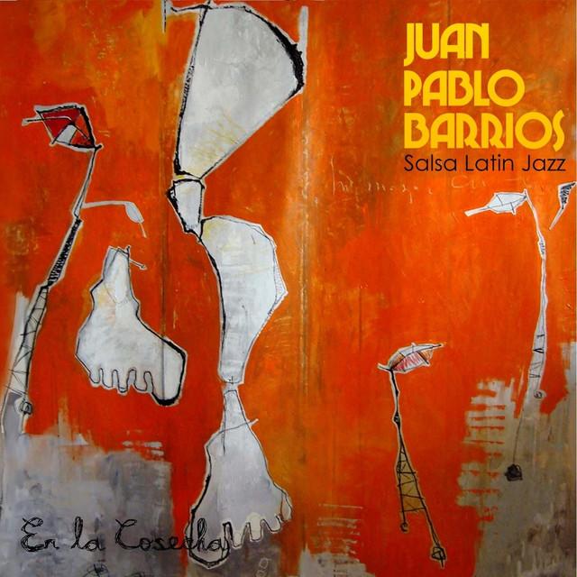 Como Camina - Juan Pablo Barrios Salsa Latín Jazz