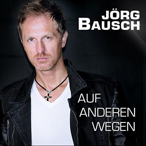 Auf anderen Wegen (Loud-Mix) - Jörg Bausch