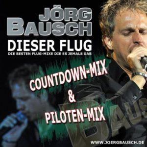 Dieser Flug (Piloten Mix) - Jörg Bausch
