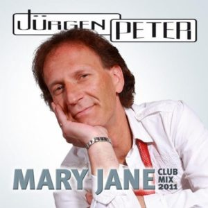 Mary Jane (Club Mix 2011) - Jürgen Peter