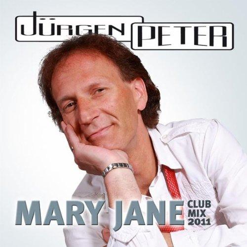 Mary Jane (Club Mix 2011) - Jürgen Peter