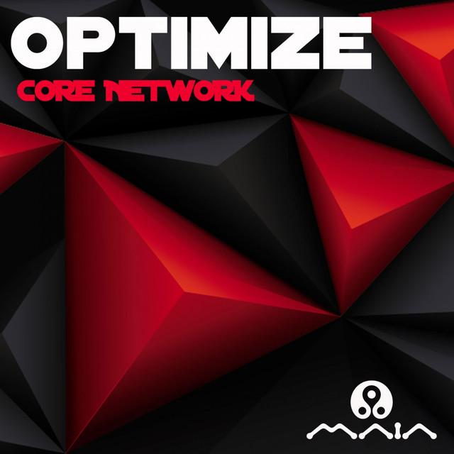 Core Network - Optimize
