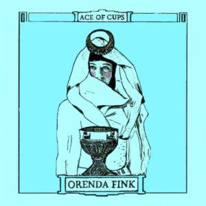 Ace of Cups - Orenda Fink