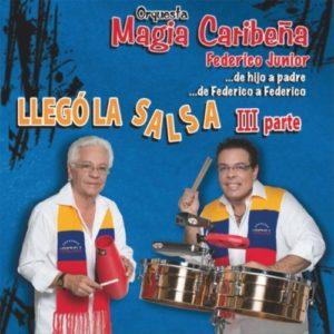 Guaguancó Mania - Orquesta Magia Caribeña (Federico Junior)