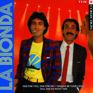 One for You One for Me - La Bionda