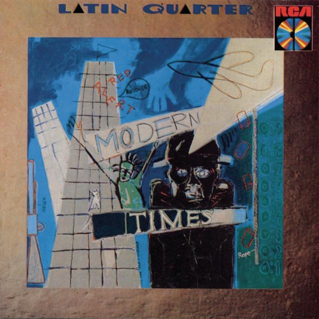 Modern Times - Latin Quarter