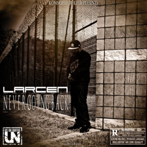 Never Going Back - Larcen