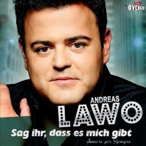 Sag ihr, dass es mich gibt (Single Mix) - Andreas Lawo