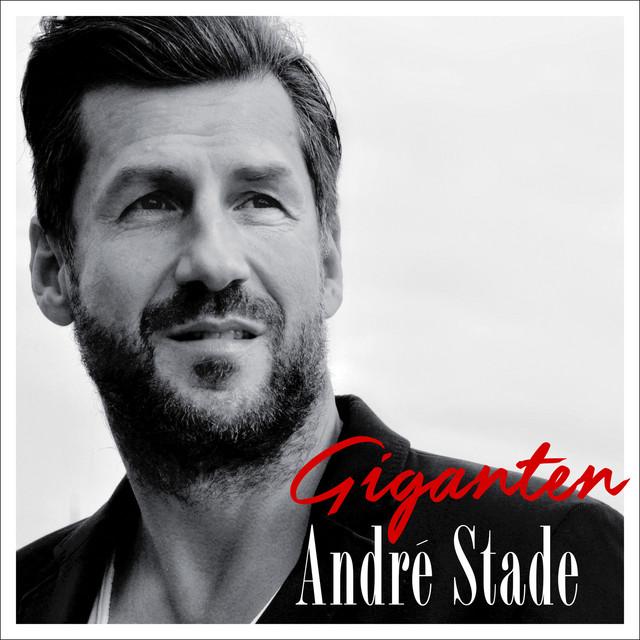 Giganten - André Stade