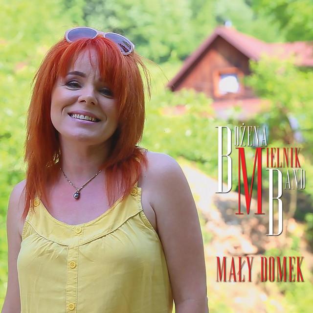 Maly Domek - Bozena Mielnik Band