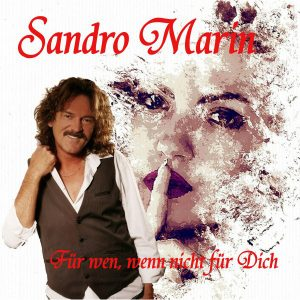 Für wen, wenn nicht für Dich - Sandro Marin