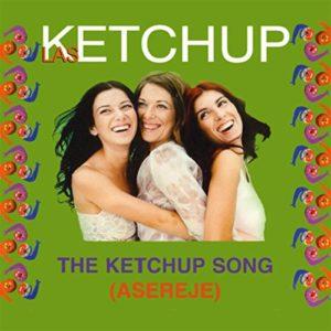 The Ketchup Song (Asereje) - Las Ketchup