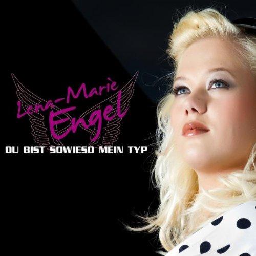 Du bist sowieso mein Typ (Maxi Version) - Lena-Marie Engel