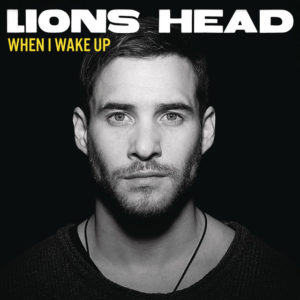 When I Wake Up - Lions Head