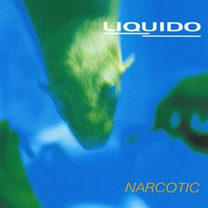 Narcotic (Radio Edit) - Liquido