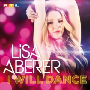 I Will Dance (Radio Edit) - Lisa Aberer