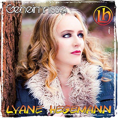 Geheimnisse (Radio Version) - Lyane Hegemann