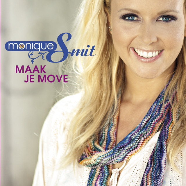 Maak Je Move - Monique Smit