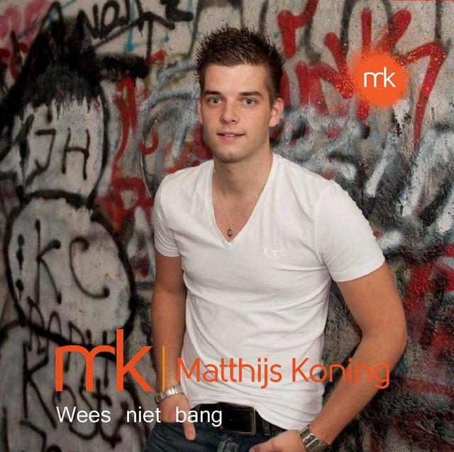 Wees Niet Bang - Matthijs Koning