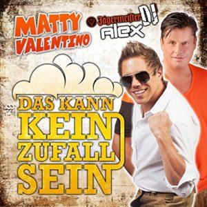 Das kann kein Zufall sein (Apres Ski Version) - Matty Valentino & Jägermeister DJ Alex