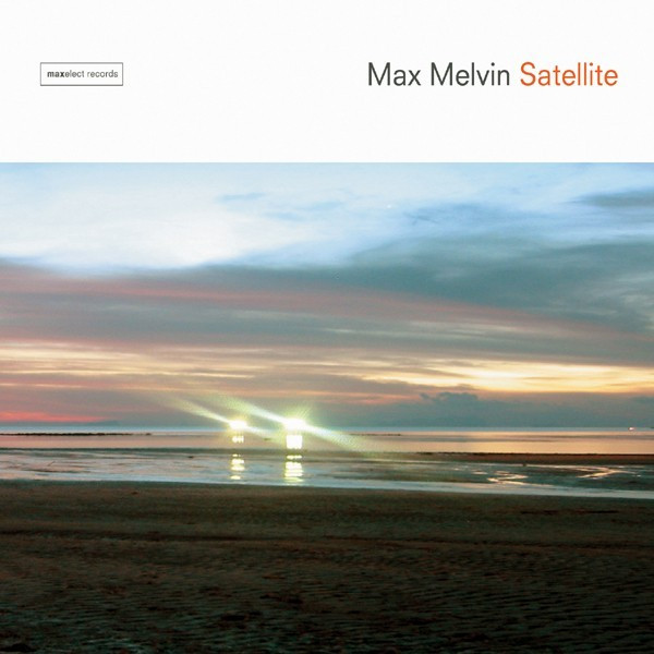 Satellite - Max Melvin
