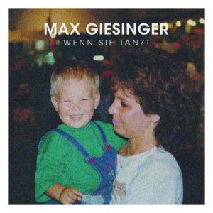 Wenn sie tanzt - Max Giesinger
