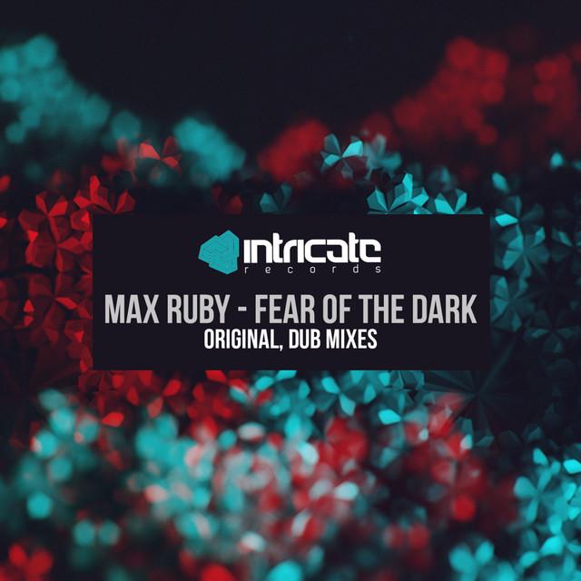 Fear of the Dark - Max Ruby
