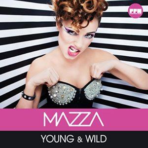 Young & Wild (Klaas Edit) - Mazza