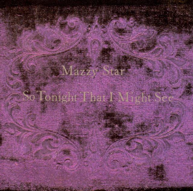 Fade Into You - Mazzy Star